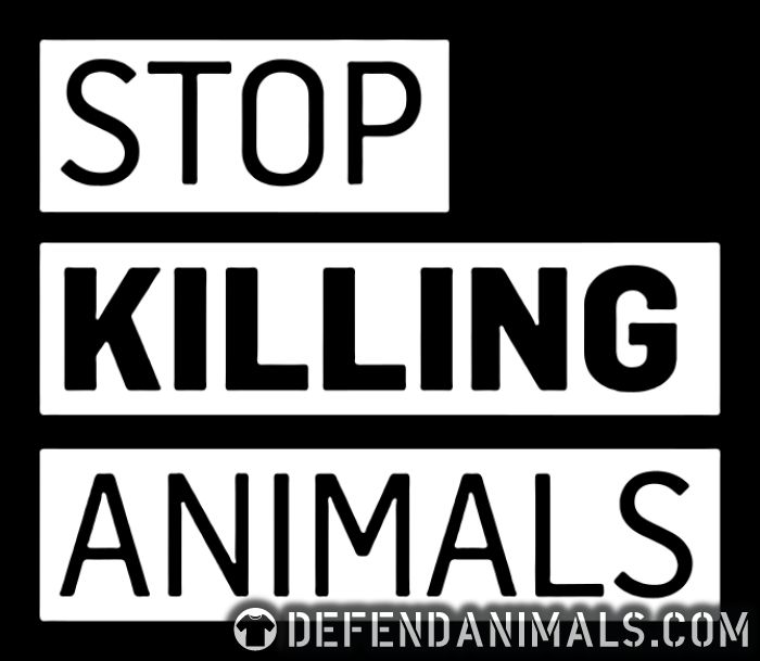 Stop killing animals - Animal Rights Activism T-shirt