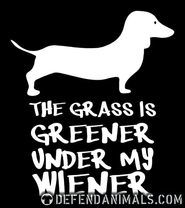 the greener under my weiner - Dog Breeds Local T-shirt