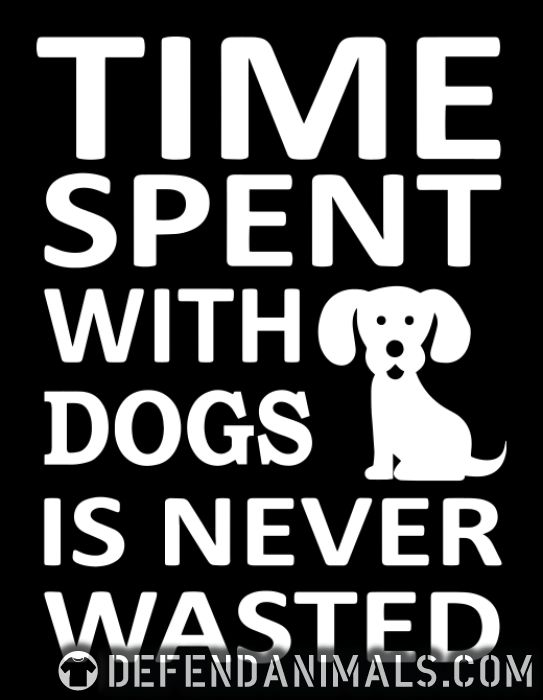 time spent with dogs is never wasted  - Dogs Lovers Zip hoodie