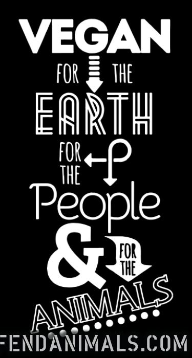 Vegan for the earth, for the people & for the animals - Vegan T-shirt