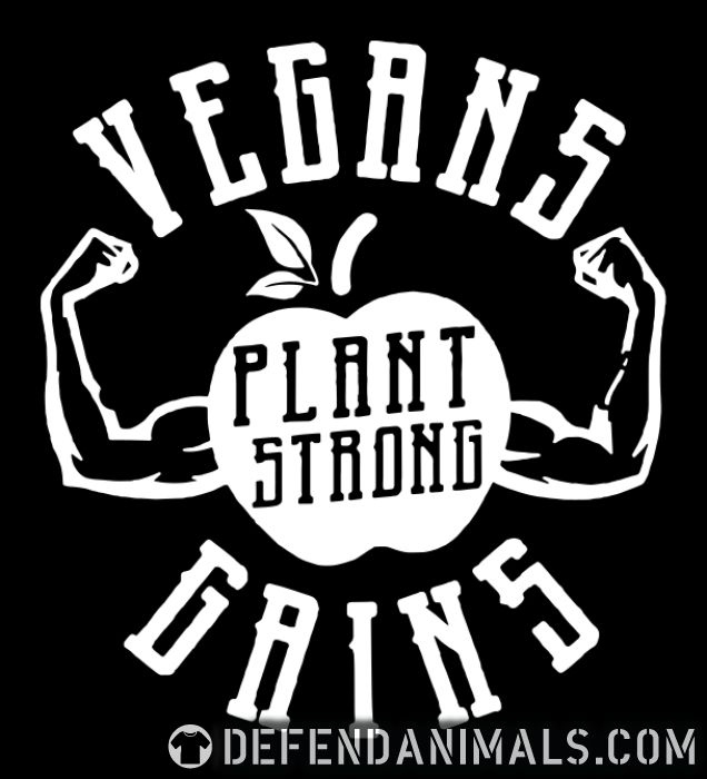 Vegans Gains - Plant Strong - Vegan Women Organic T-shirt