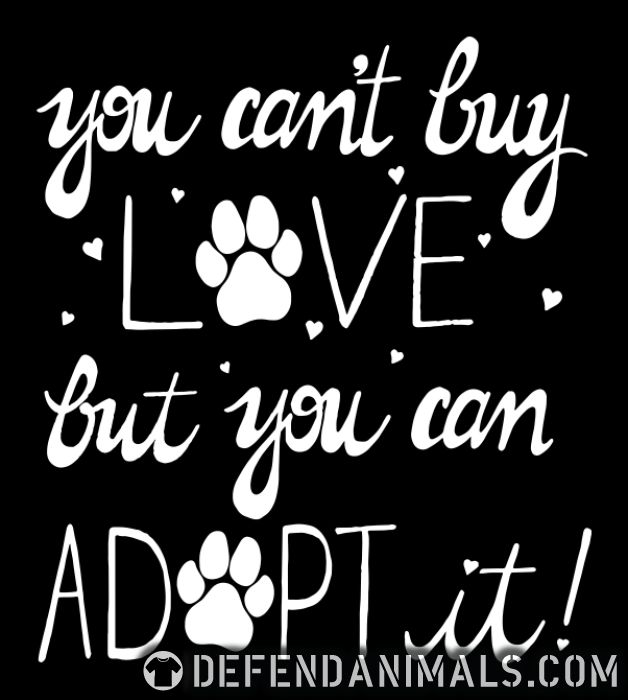 you can't buy love but you can adopt it  - Dogs Lovers Organic T-shirt