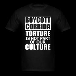 Boycott corrida torture is not part of our culture