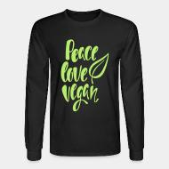 Long sleeves peace love Vegan