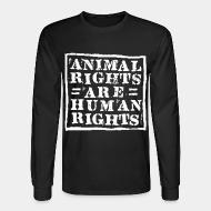 Long sleeves Animal rights are human rights