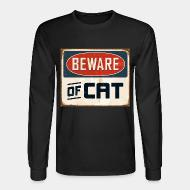 Long sleeves Bewear of cat
