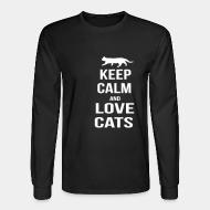 Long sleeves keep calm and love cats