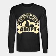 Long sleeves Don't shop adopt