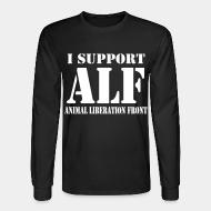 Long sleeves I support Animal liberation front