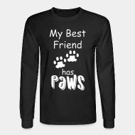 Long sleeves My best friend has paws