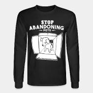 Long sleeves Stop abandoning pets