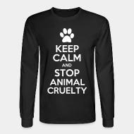 Long sleeves Keep calm and stop animal crielty
