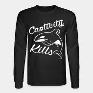 Long sleeves Captivity kills