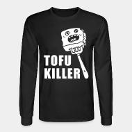 Long sleeves tofu killer
