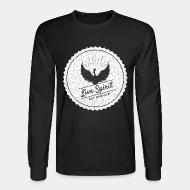 Long sleeves Live spirit of wisdom