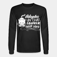 Long sleeves Adoptez un chat sauvez neuf vie