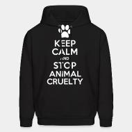 Hoodie Keep calm and stop animal crielty
