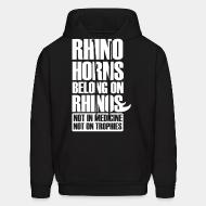 Hooded Sweatshirt Rhino horn belong on rhinos not in medcine not on trophies
