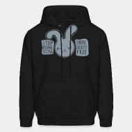 Hooded Sweatshirt Stop animal testiong choose cruelty free