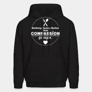 Hoodie Nothing tastes better tham compassion go vegan