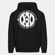Hooded Sweatshirt Vegan anarchist