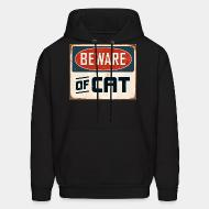 Hooded Sweatshirt Bewear of cat