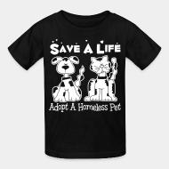 Children t-shirt Save a lift adopt a homeless pet