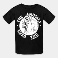 Children t-shirt The animals need you