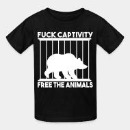 Children t-shirt fuck captivity freee the animals
