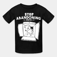 Children t-shirt Stop abandoning pets