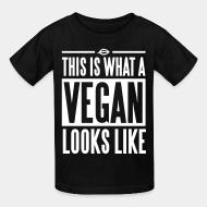 Kid tshirt This is what a vegan looks like