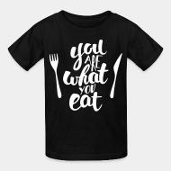 Kid tshirt you are what you eat
