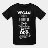 Kid tshirt Vegan for the earth for the people & for the animals