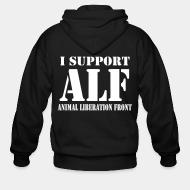 Zip hoodie I support Animal liberation front