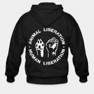 Zip hoodie Animal liberation Human liberation
