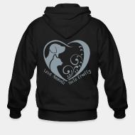 Zip hoodie Love animals hate cruelty
