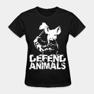Women's t-shirt Defend animals