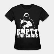 Women's t-shirt Empty the cages