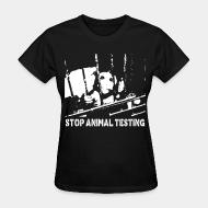 Women T-shirt Stop animal testing