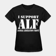 Women T-shirt I support Animal liberation front