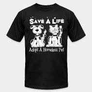 American Apparel t-shirt Save a lift adopt a homeless pet