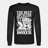 Long sleeves The best protection a girl can have is courage and a pitbull