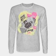 Long sleeves hug a pug
