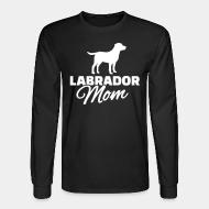 Long sleeves Labrador mom