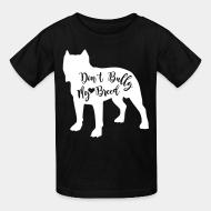 Kid tshirt don't bully my breed