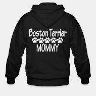 Zip hoodie Boston terrier mommy