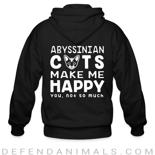 Abyssinian cats make me happy. You, not so much. - Cat Breeds Zip hoodie