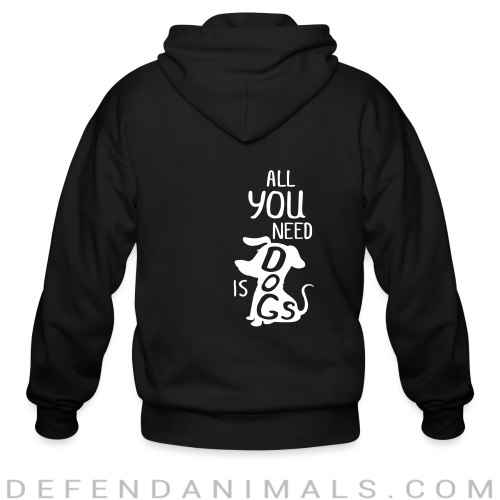 All you need is dogs  - Dogs Lovers Zip hoodie