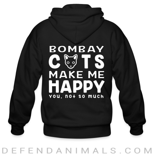 Bombay cats make me happy. You, not so much. - Cat Breeds Zip hoodie