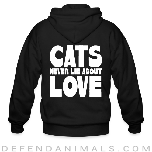 Cats never lie about love  - Cats Lovers Zip hoodie